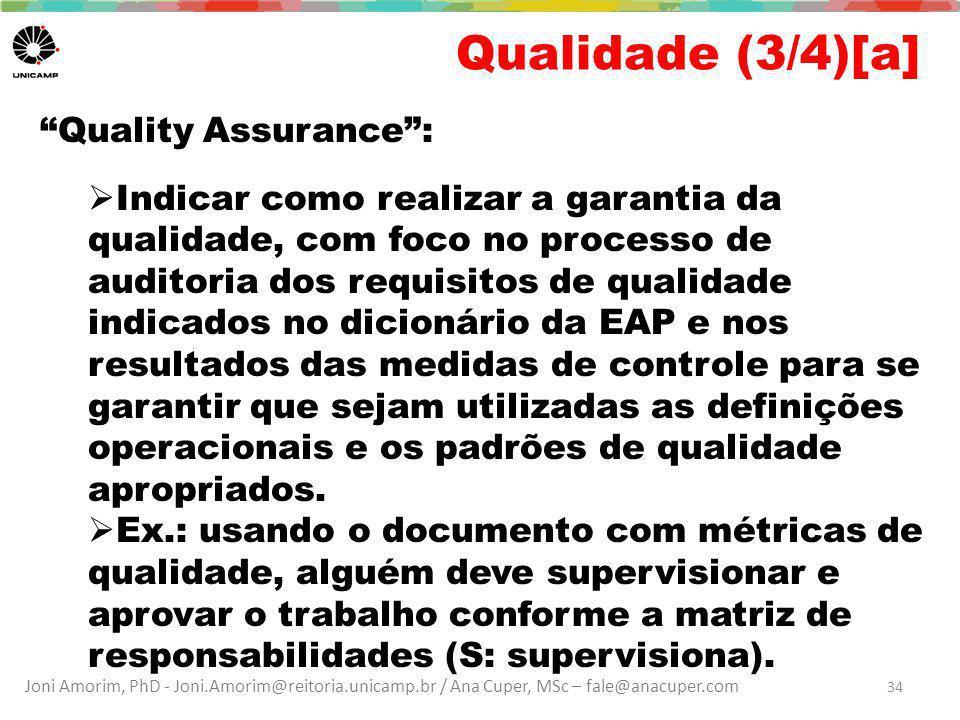 Qualidade (3/4)[a] Quality Assurance :